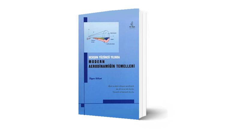 Kitap:  Uçuşun 100.Yılında Modern Aerodinamiğin Temelleri
